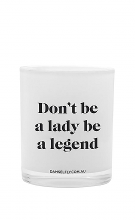 Candle Don't Be a Lady (L)