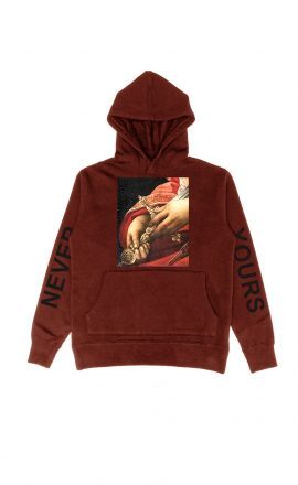 Never Yours Hoodie